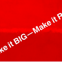 Make it BIG – Make it RED